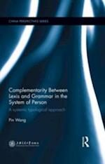 Complementarity Between Lexis and Grammar in the System of Person (China Perspectives)