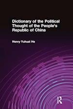Dictionary of the Political Thought of the People's Republic of China