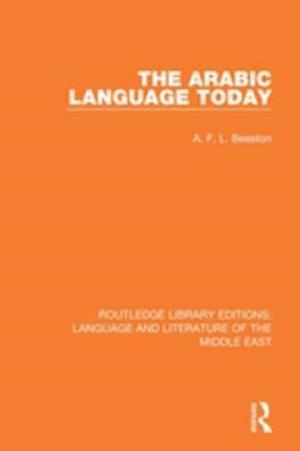 Arabic Language Today af A.F.L. Beeston