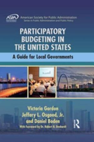 Participatory Budgeting in the United States af Victoria Gordon, Jr. Jeffery L. Osgood, Daniel Boden