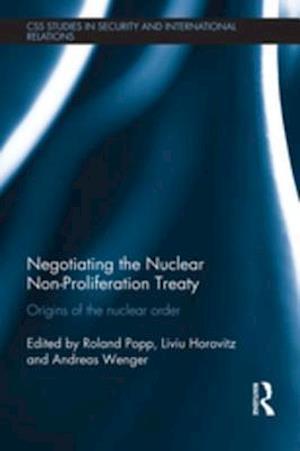 Negotiating the Nuclear Non-Proliferation Treaty