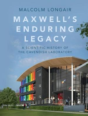 Maxwell's Enduring Legacy af Malcolm Longair