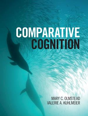 Comparative Cognition af Mary C. Olmstead