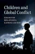 Children and Global Conflict af Katrina Lee-Koo