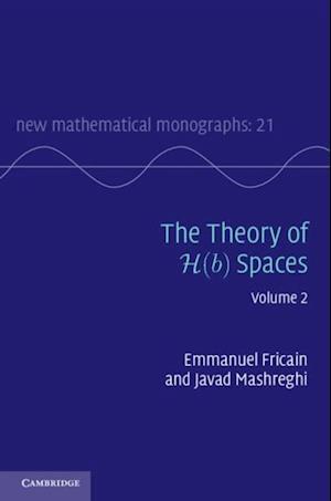Theory of H(b) Spaces: Volume 2 af Javad Mashreghi, Emmanuel Fricain