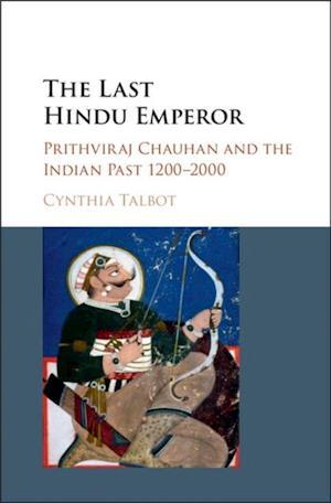 Last Hindu Emperor af Cynthia Talbot