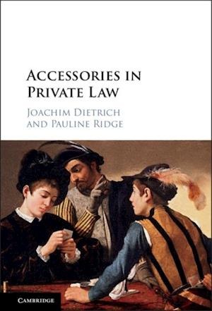 Accessories in Private Law af Joachim Dietrich, Pauline Ridge
