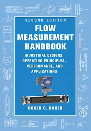 Flow Measurement Handbook af Roger C. Baker