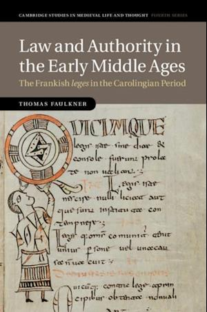 Law and Authority in the Early Middle Ages af Thomas Faulkner