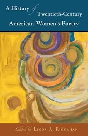 History of Twentieth-Century American Women's Poetry