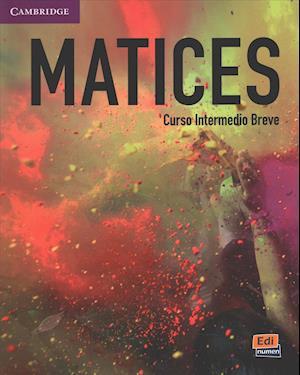 Bog, hardback Matices Intermediate Student's Book + Eleteca af Celia Meana