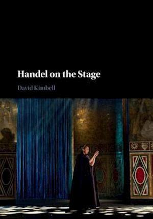 Handel on the Stage af David Kimbell