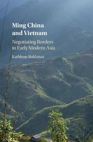 Ming China and Vietnam af Kathlene Baldanza