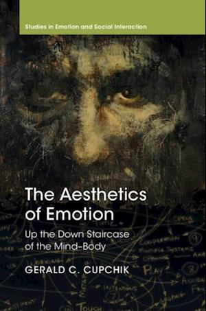 Aesthetics of Emotion af Gerald C. Cupchik