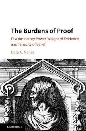 Burdens of Proof af Dale A. Nance