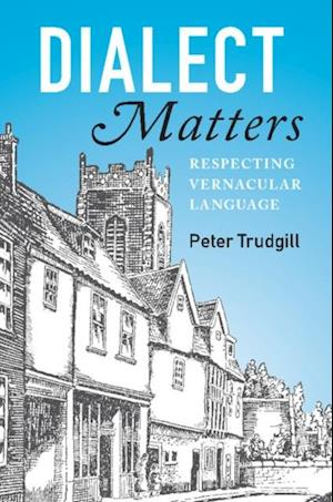 Dialect Matters af Peter Trudgill