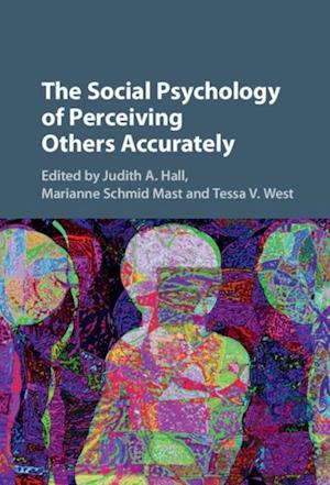 Social Psychology of Perceiving Others Accurately