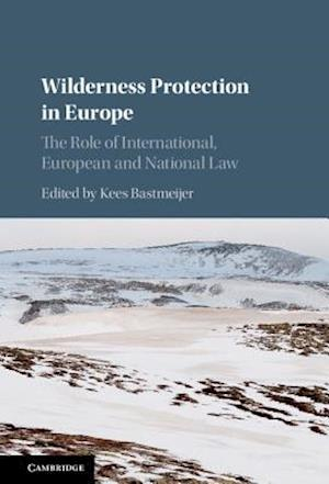 Wilderness Protection in Europe