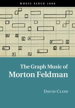 Graph Music of Morton Feldman af David Cline