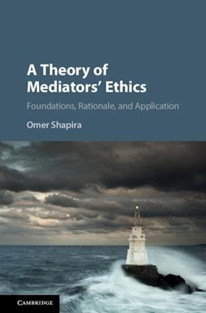 Theory of Mediators' Ethics af Omer Shapira