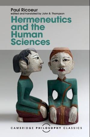 Hermeneutics and the Human Sciences af Paul Ricoeur