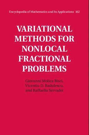 Variational Methods for Nonlocal Fractional Problems af Vicentiu D. Radulescu, Raffaella Servadei, Giovanni Molica Bisci