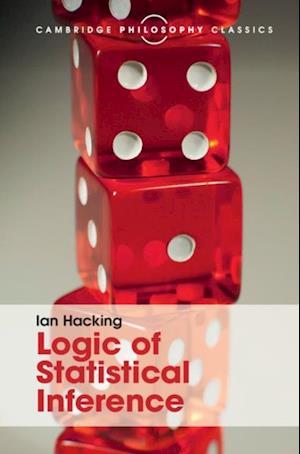 Logic of Statistical Inference af Ian Hacking