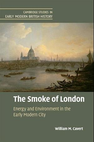 Smoke of London af William M. Cavert