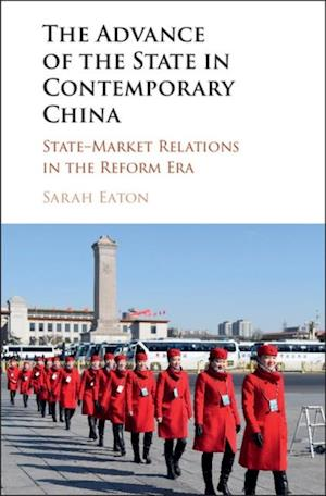 Advance of the State in Contemporary China af Sarah Eaton