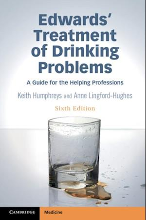 Edwards' Treatment of Drinking Problems af Keith Humphreys, Anne Lingford-Hughes