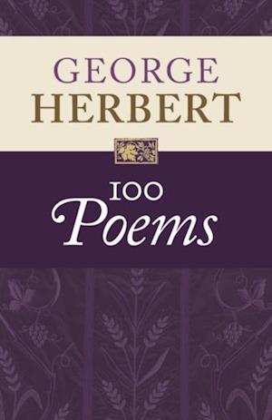 George Herbert: 100 Poems af George Herbert