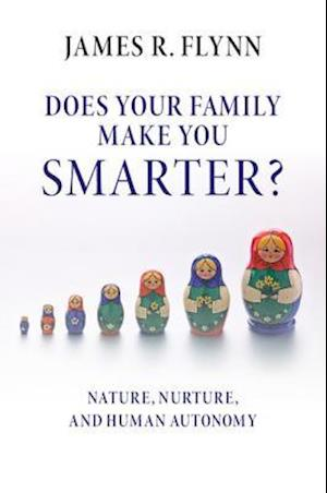 Does Your Family Make You Smarter? af James R. Flynn