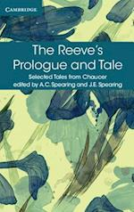 The Reeve's Prologue and Tale (Selected Tales from Chaucer)