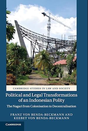 Bog, paperback Political and Legal Transformations of an Indonesian Polity af Franz Von Benda-Beckmann