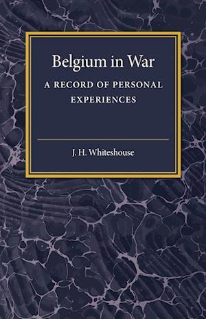 Bog, paperback Belgium in War af J.H. Whitehouse