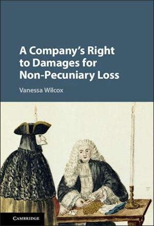 Company's Right to Damages for Non-Pecuniary Loss af Vanessa Wilcox