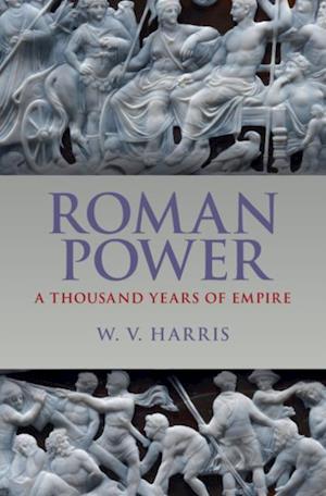 Roman Power af William V. Harris
