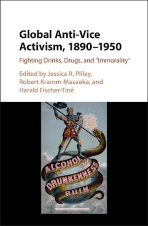 Global Anti-Vice Activism, 1890-1950
