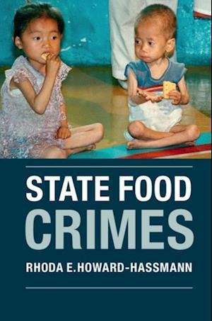 State Food Crimes af Rhoda E. Howard-Hassmann