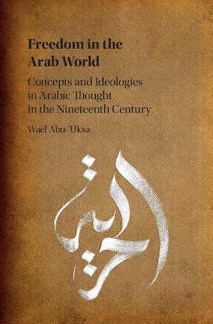 Freedom in the Arab World af Wael Abu-'uksa