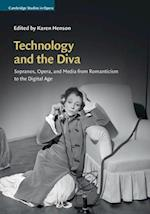 Technology and the Diva (Cambridge Studies in Opera)