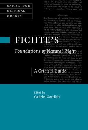 Fichte's Foundations of Natural Right