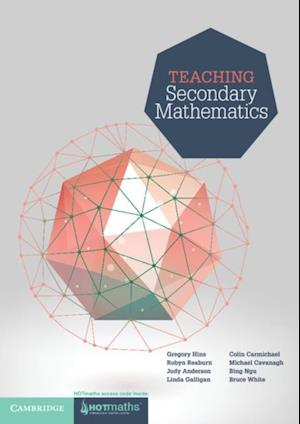 Teaching Secondary Mathematics af Bruce White, Judy Anderson, Michael Cavanagh