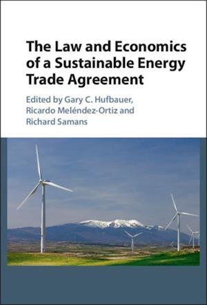 Law and Economics of a Sustainable Energy Trade Agreement
