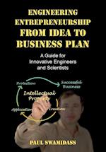 Engineering Entrepreneurship from Idea to Business Plan af Paul Swamidass