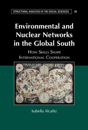 Environmental and Nuclear Networks in the Global South af Isabella Alcaniz