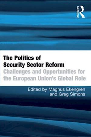 Politics of Security Sector Reform af Magnus Ekengren