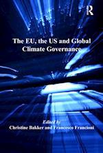 EU, the US and Global Climate Governance af Christine Bakker