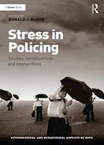 Stress in Policing (Psychological and Behavioural Aspects of Risk)