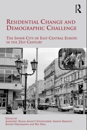 Residential Change and Demographic Challenge af Annett Steinfuhrer